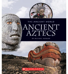 The Ancient World: Ancient Aztecs