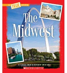 A True Book™—The U.S. Regions: The Midwest