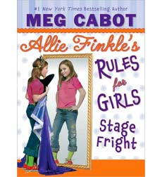 Allie Finkle's Rules for Girls #4: Stage Fright