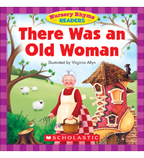 Nursery Rhyme Readers: There Was an Old Woman