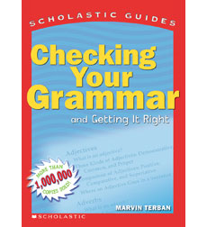 Scholastic Guide: Checking Your Grammar