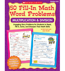 50 Fill-in Math Word Problems: Multiplication & Division, Grades 4–6