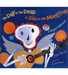 Day Of The Dead, The/El Día De Los Muertos: A Bilingual Celebration