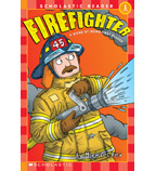 Scholastic Reader!® Level 1—A Word By Word First Reader: Firefighter