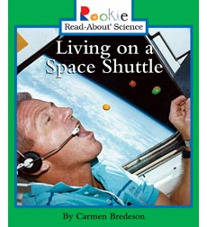 Rookie Read-About Science-Space Science: Living on a Space Shuttle