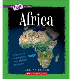 A True Book™—Geography: Continents: Africa