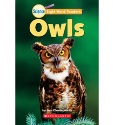 Science Sight Word Readers: Owls