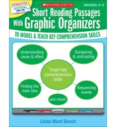 Short Reading Passages With Graphic Organizers to Model and Teach Key Comprehension Skills: Grades 2–3
