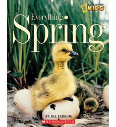 National Geographic Kids—Everything: Everything Spring