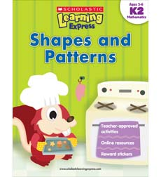 Scholastic Learning Express: Shapes and Patterns: Grades K-2