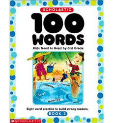 100 Words Kids Need to Read - Grade 3