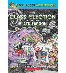 Black Lagoon Adventures: The Class Election from the Black Lagoon