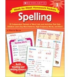 Week–by–Week Homework Packets: Spelling: Grade 1