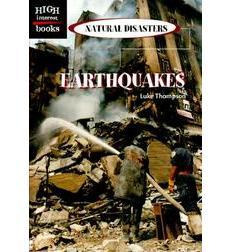 High Interest Books—Natural Disasters: Earthquakes