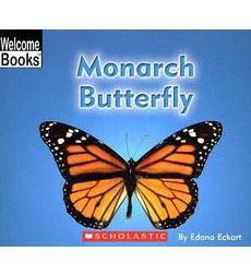 Welcome Books™—Animals of the World: Monarch Butterfly