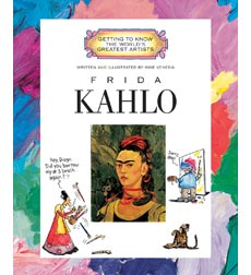 Getting to Know the World's Greatest Artists: Frida Kahlo