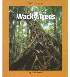 Watts Library™—Plants and Fungi: Wacky Trees