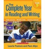 The Complete Year in Reading and Writing: Grade 5