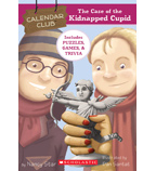 Calendar Club Mysteries: The Case of the Kidnapped Cupid