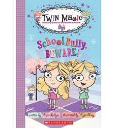 Scholastic Reader!® Level 2-Twin Magic: School Bully, Beware!