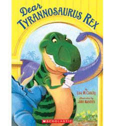 Dear Tyrannosaurus Rex 9780545838160