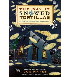 Image of The Day It Snowed Tortillas / El día que nevaron tortillas