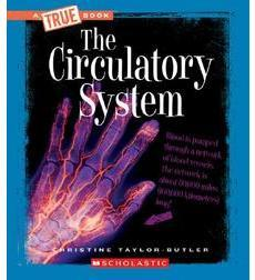 A True Book™—Health and the Human Body: The Circulatory System