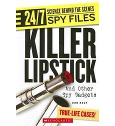 24/7: Science Behind the Scenes: Spy Files: Killer Lipstick