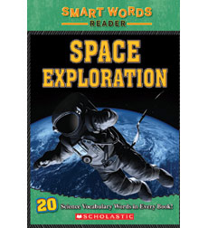 Smart Words Science Reader: Space Exploration