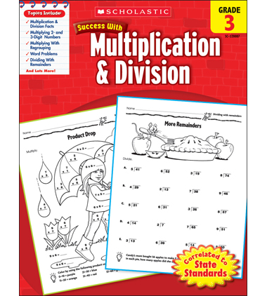 Scholastic Success With Multiplication & Division: Grade 3