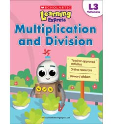 Scholastic Learning Express Level 3: Multiplication and Division