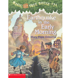 Magic Tree House: #24 Earthquake in the Early Morning