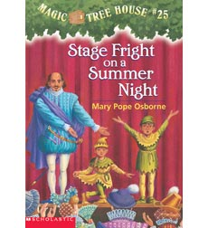 Magic Tree House: #25 Stage Fright on a Summer Night