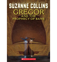 The Underland Chronicles: Gregor and the Prophecy of Bane