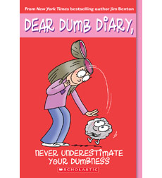 Dear Dumb Diary: Never Underestimate Your Dumbness