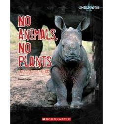 No Animals, No Plants