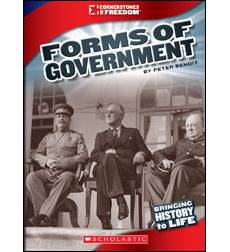 Cornerstones of Freedom-Third Series: Forms of Government