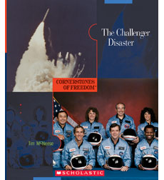 Cornerstones of Freedom: The Challenger Disaster