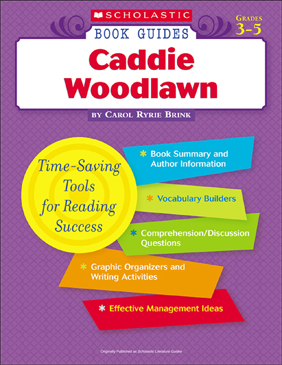 Scholastic Book Guides: Caddie Woodlawn