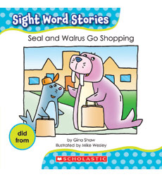 Sight Word Stories-Set #2: Seal and Walrus Go Shopping