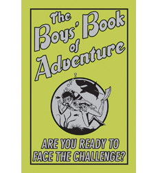 Best at Everything: The Boys' Book of Adventure