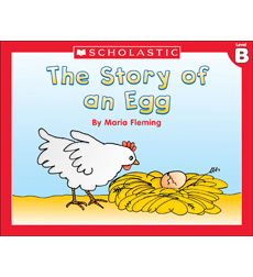 Little Leveled Readers: The Story Of An Egg (Level B)