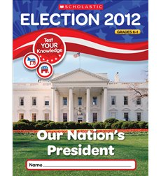 Election Skills Book: Our Nation's President for Grades K-1