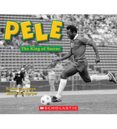 Pele, the King of Soccer 9780545591362