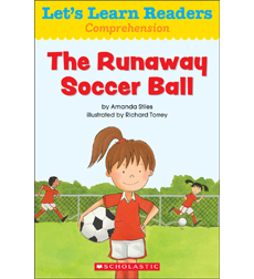 Let's Learn Readers: The Runaway Soccer Ball