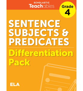 Sentence Subjects & Predicates Grade 4 Differentiation Pack