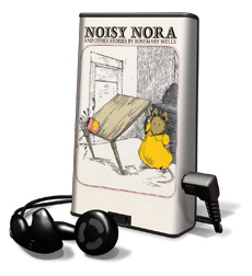 Noisy Nora And Other Stories By Rosemary Wells