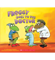 Froggy Books: Froggy Goes to the Doctor