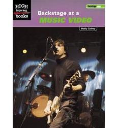 High Interest Books—Backstage Pass: Backstage at a Music Video