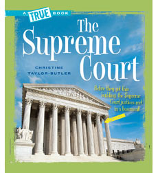 A True Book™—American History: The Supreme Court